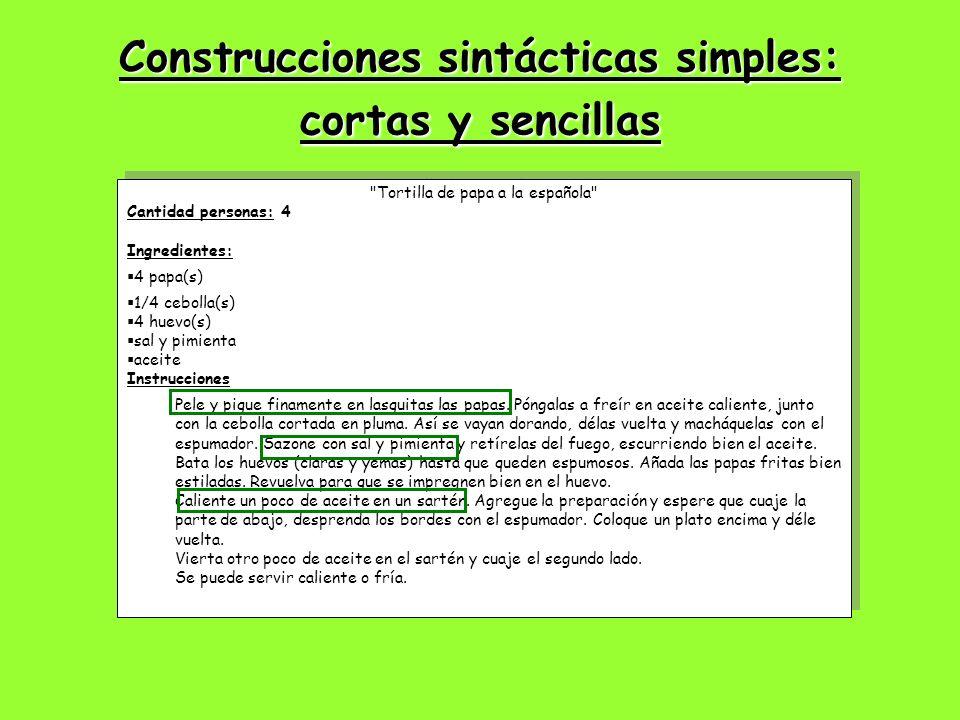 Construcciones sintácticas simples: cortas y sencillas