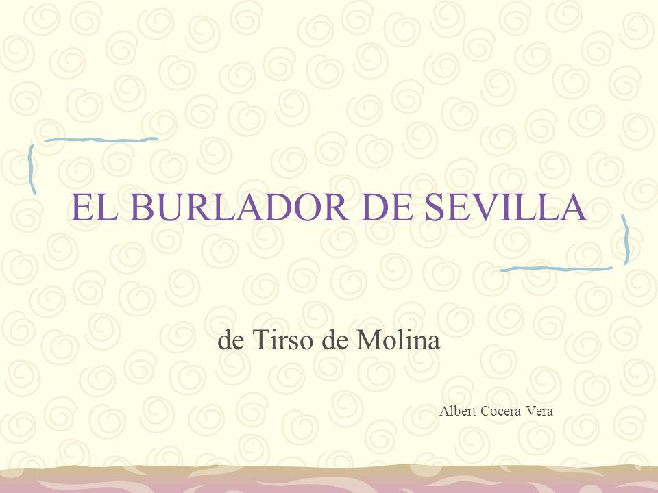EL BURLADOR DE SEVILLA de Tirso de Molina Albert Cocera Vera