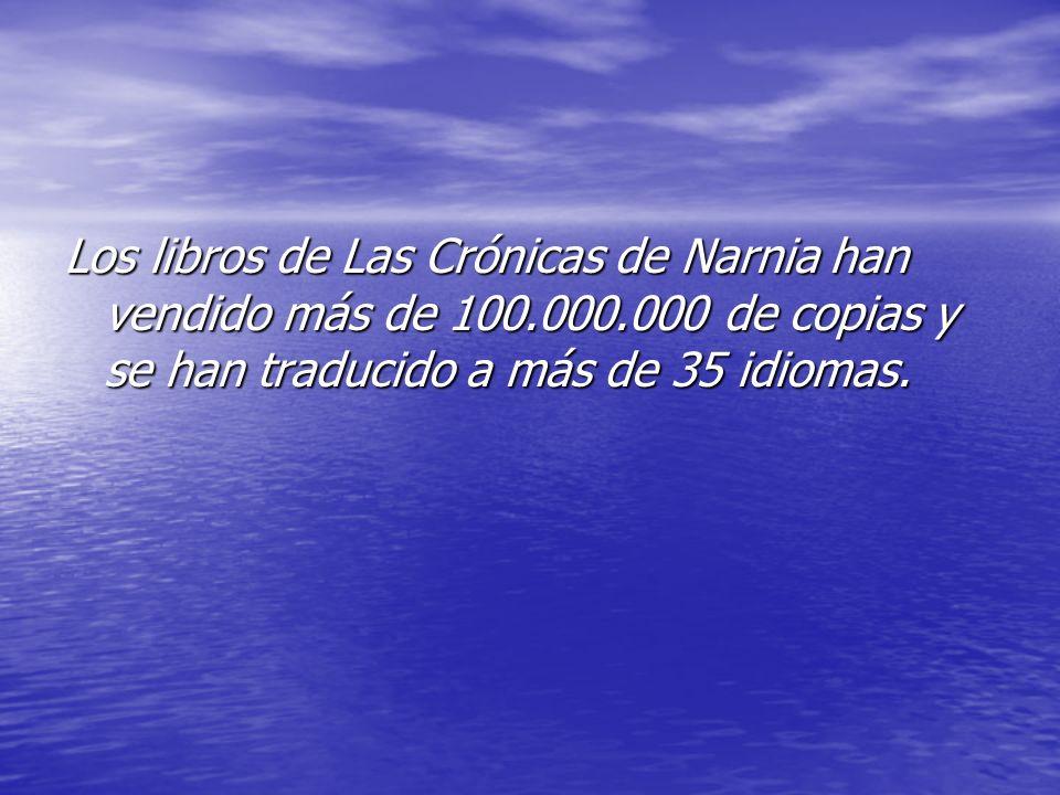 Los libros de Las Crónicas de Narnia han vendido más de 100.000.000 de copias y se han traducido a más de 35 idiomas.