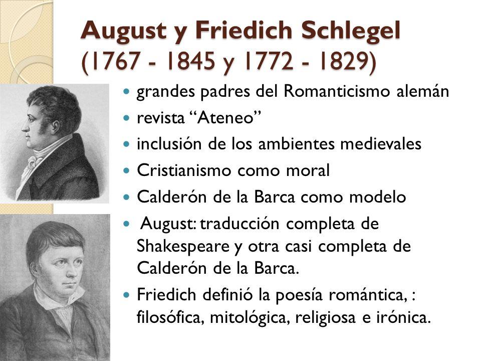 August y Friedich Schlegel (1767 - 1845 y 1772 - 1829) grandes padres del Romanticismo alemán revista Ateneo inclusión de los ambientes medievales Cri