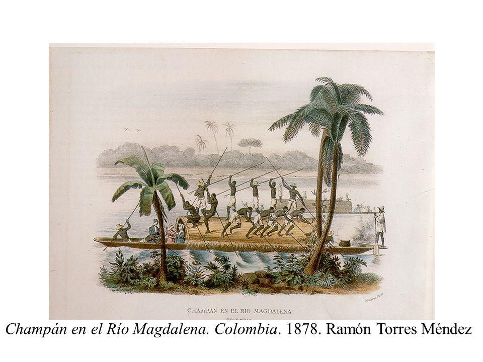 Champán en el Río Magdalena. Colombia. 1878. Ramón Torres Méndez