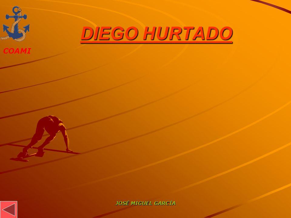 COAMI JOSÉ MIGUEL GARCÍA DIEGO HURTADO