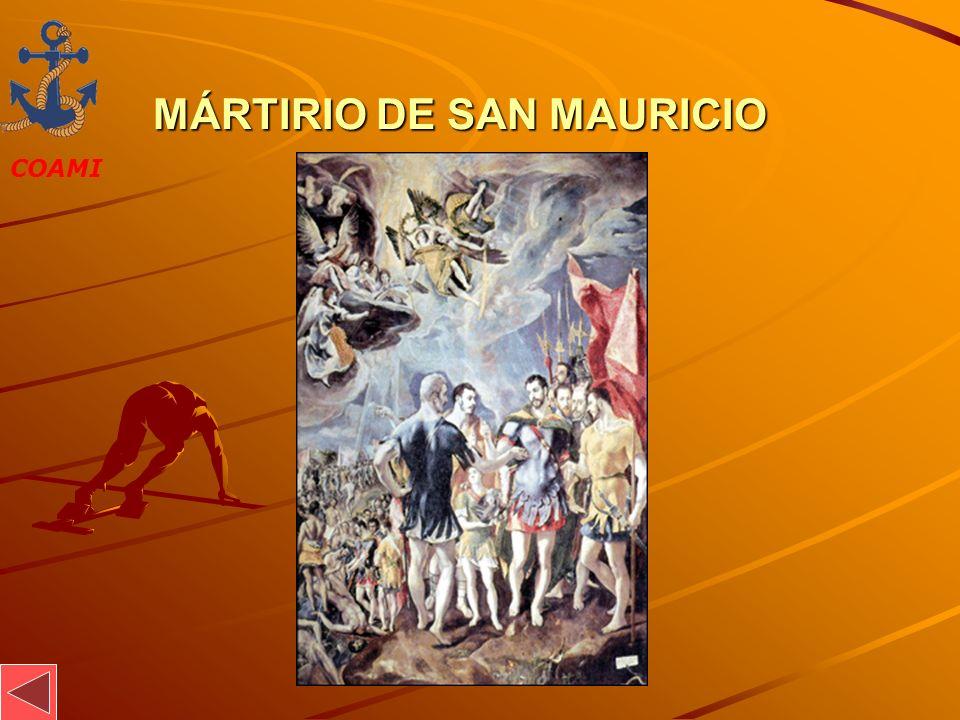 COAMI JOSÉ MIGUEL GARCÍA MÁRTIRIO DE SAN MAURICIO