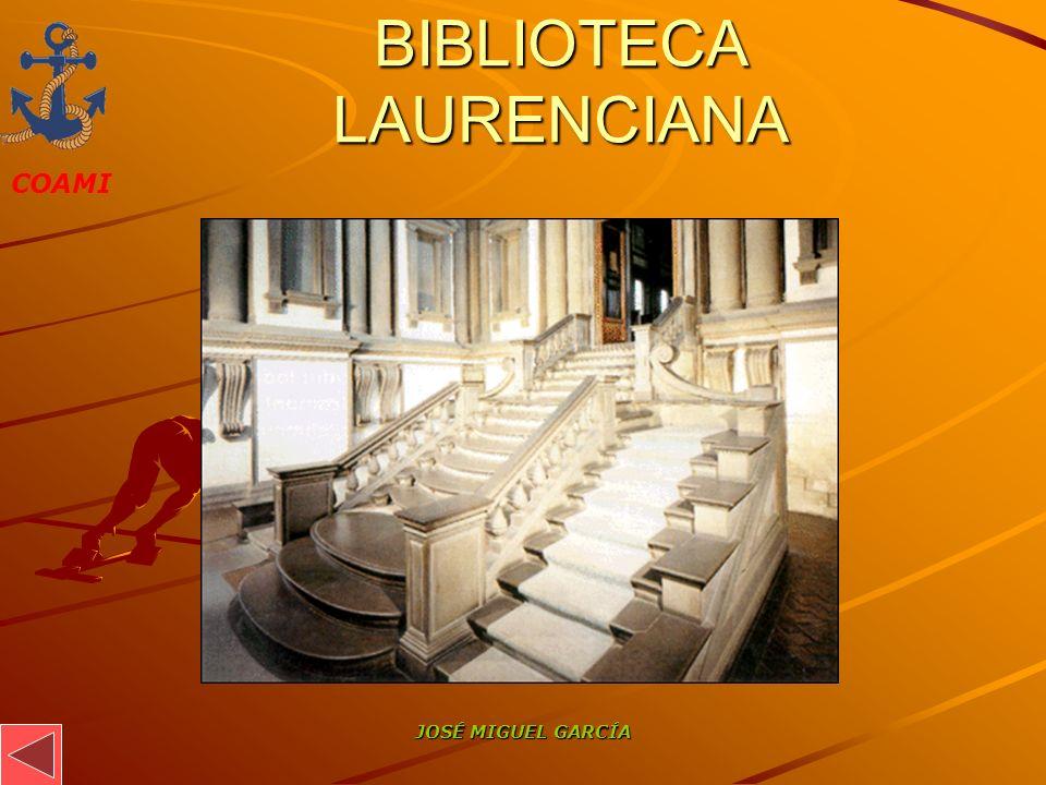COAMI JOSÉ MIGUEL GARCÍA BIBLIOTECA LAURENCIANA