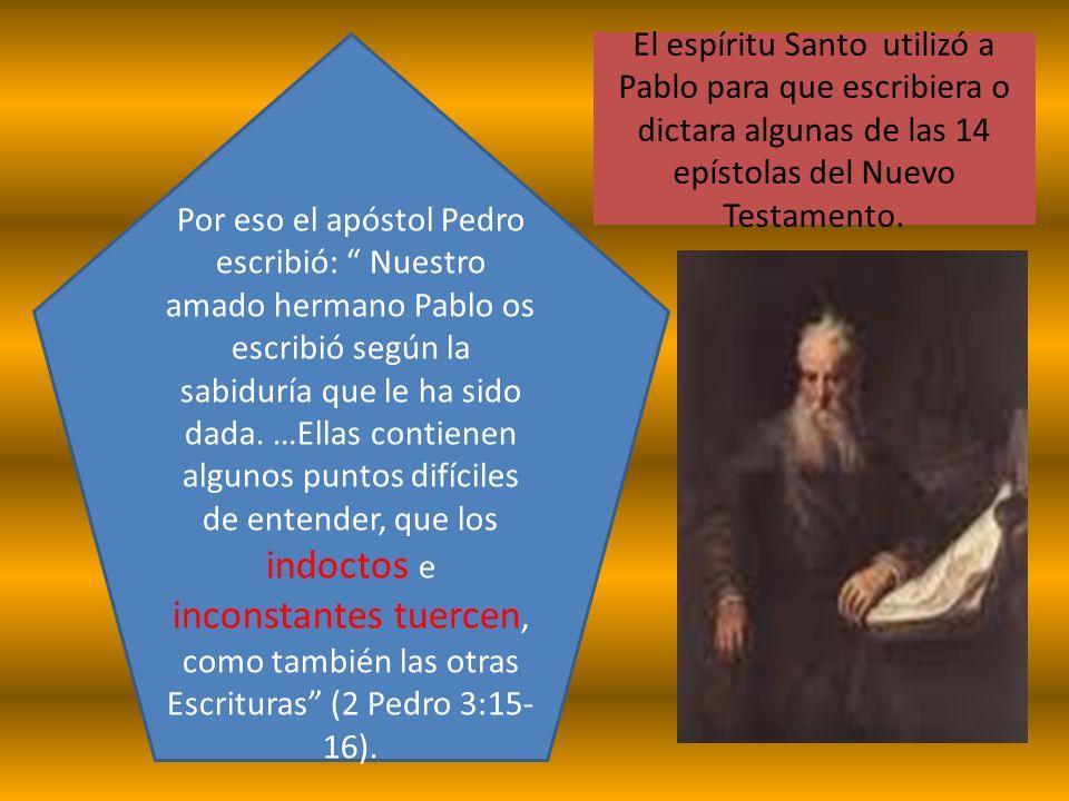 Por eso el apóstol Pedro escribió: Nuestro amado hermano Pablo os escribió según la sabiduría que le ha sido dada. …Ellas contienen algunos puntos dif