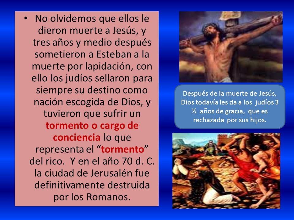 No olvidemos que ellos le dieron muerte a Jesús, y tres años y medio después sometieron a Esteban a la muerte por lapidación, con ello los judíos sell