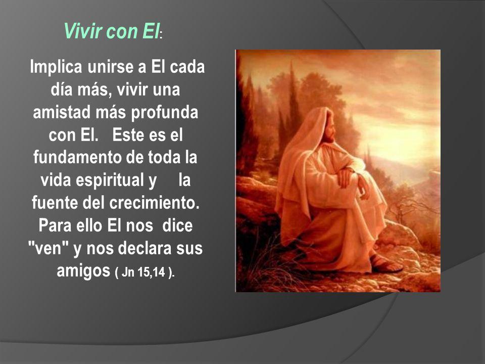 Vivir como El : El sígueme indica el camino de configuración con el Maestro y asumir su estilo de vida, su entrega, su comunión con el Padre.