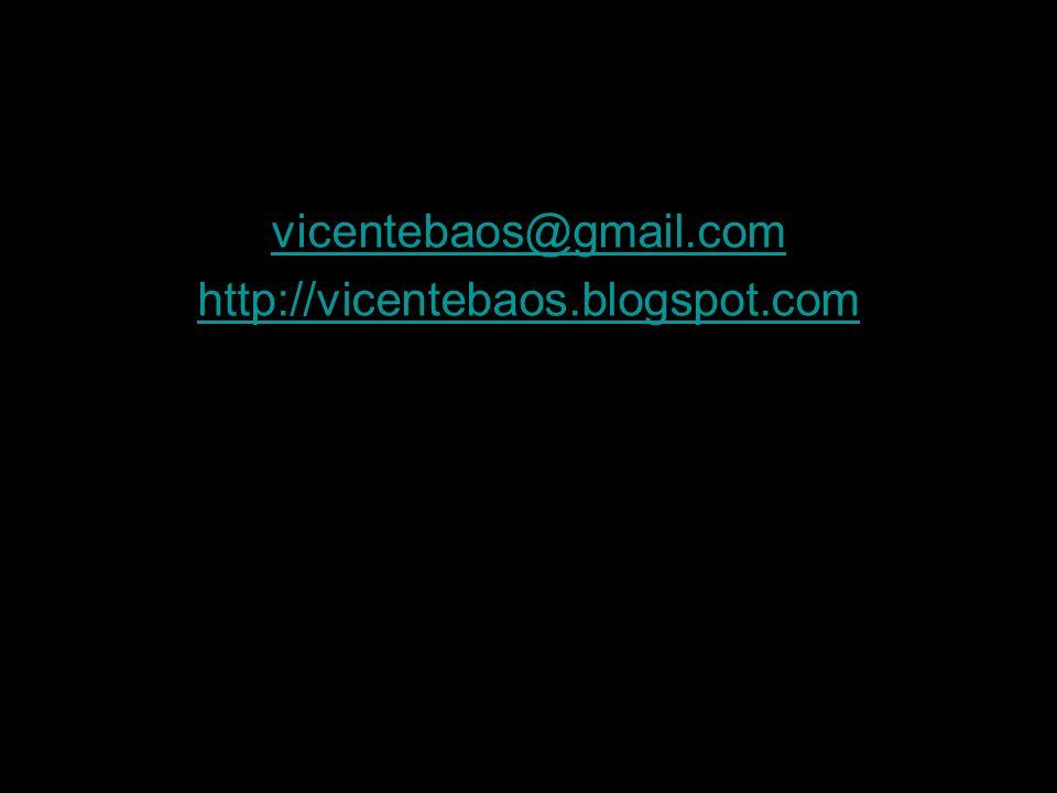 vicentebaos@gmail.com http://vicentebaos.blogspot.com
