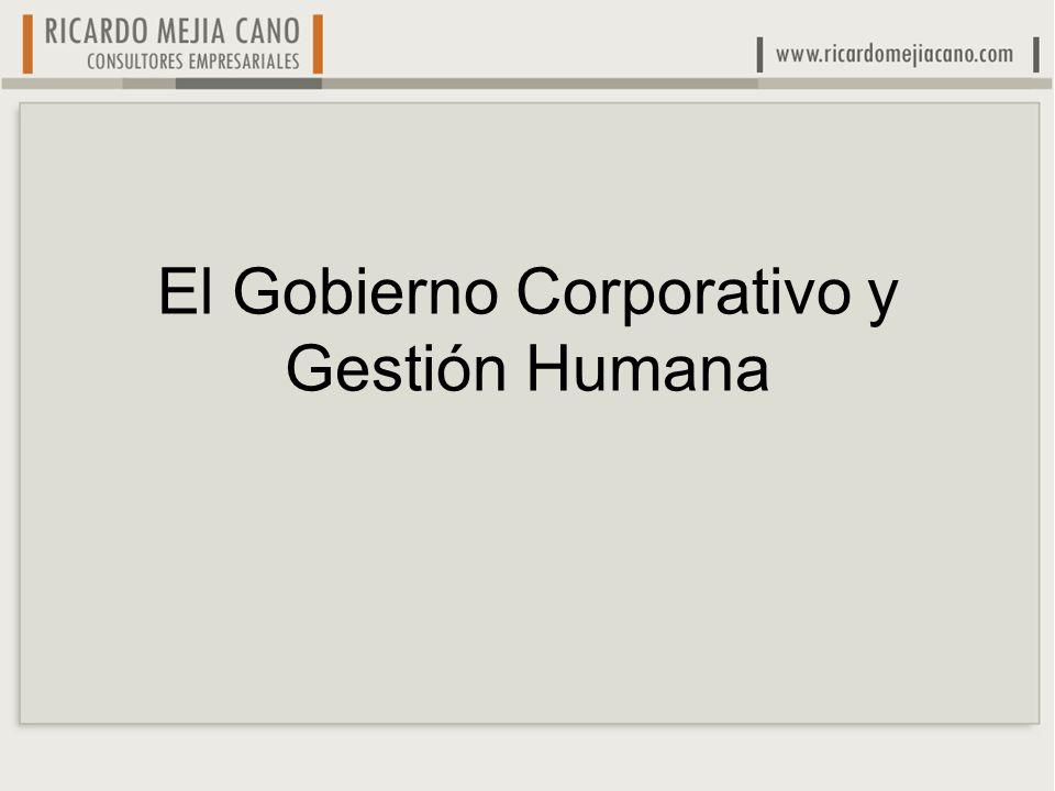 El Gobierno Corporativo y Gestión Humana