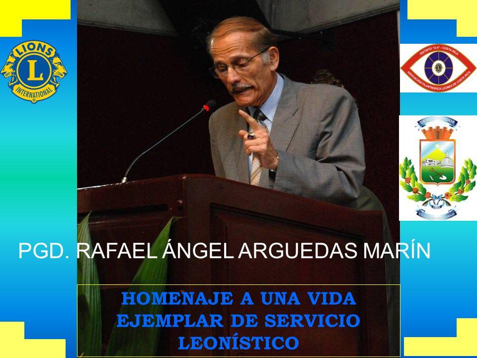 PGDPGD PGD. RAFAEL ÁNGEL ARGUEDAS MARÍN HOMENAJE A UNA VIDA EJEMPLAR DE SERVICIO LEONÍSTICO