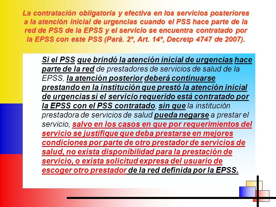 La contratación obligatoria y efectiva en los servicios posteriores a la atención inicial de urgencias cuando el PSS hace parte de la red de PSS de la