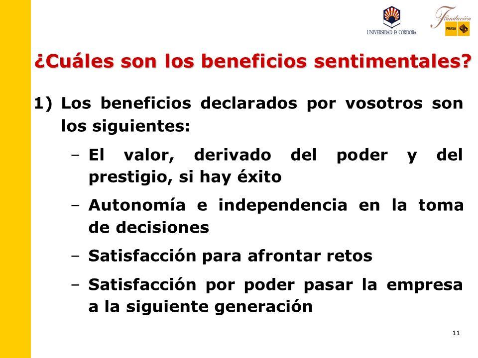 11 ¿Cuáles son los beneficios sentimentales.