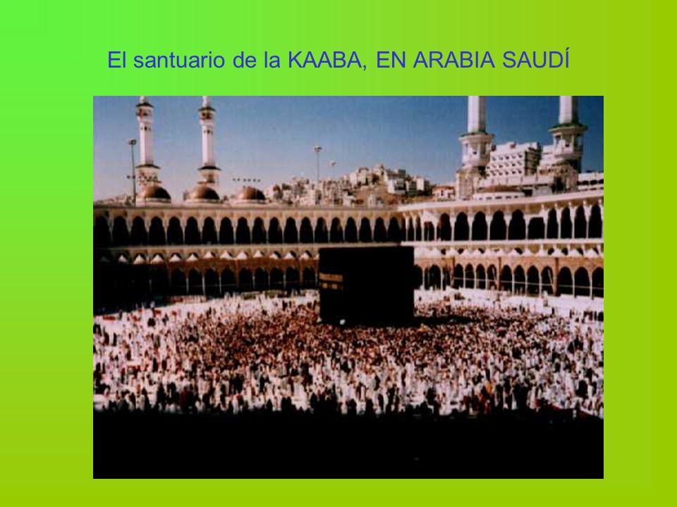 El santuario de la KAABA, EN ARABIA SAUDÍ
