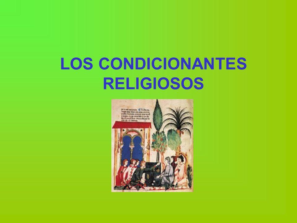 LOS CONDICIONANTES RELIGIOSOS