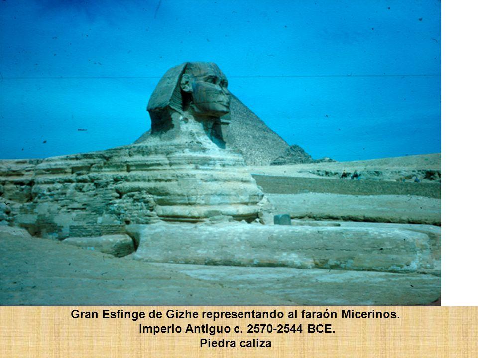 Gran Esfinge de Gizhe representando al faraón Micerinos. Imperio Antiguo c. 2570-2544 BCE. Piedra caliza