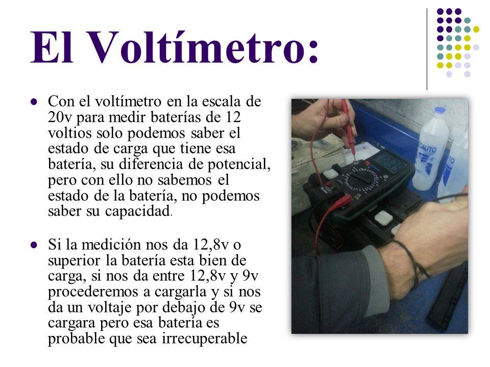 El Voltímetro: Con el voltímetro en la escala de 20v para medir baterías de 12 voltios solo podemos saber el estado de carga que tiene esa batería, su