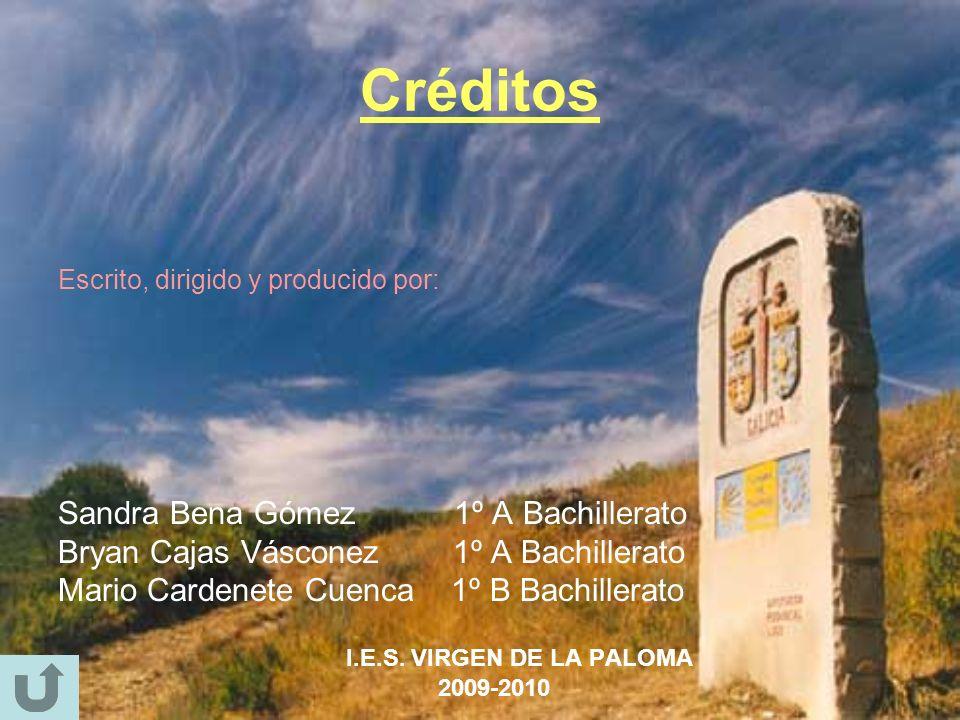 Créditos Escrito, dirigido y producido por: Sandra Bena Gómez 1º A Bachillerato Bryan Cajas Vásconez 1º A Bachillerato Mario Cardenete Cuenca 1º B Bac