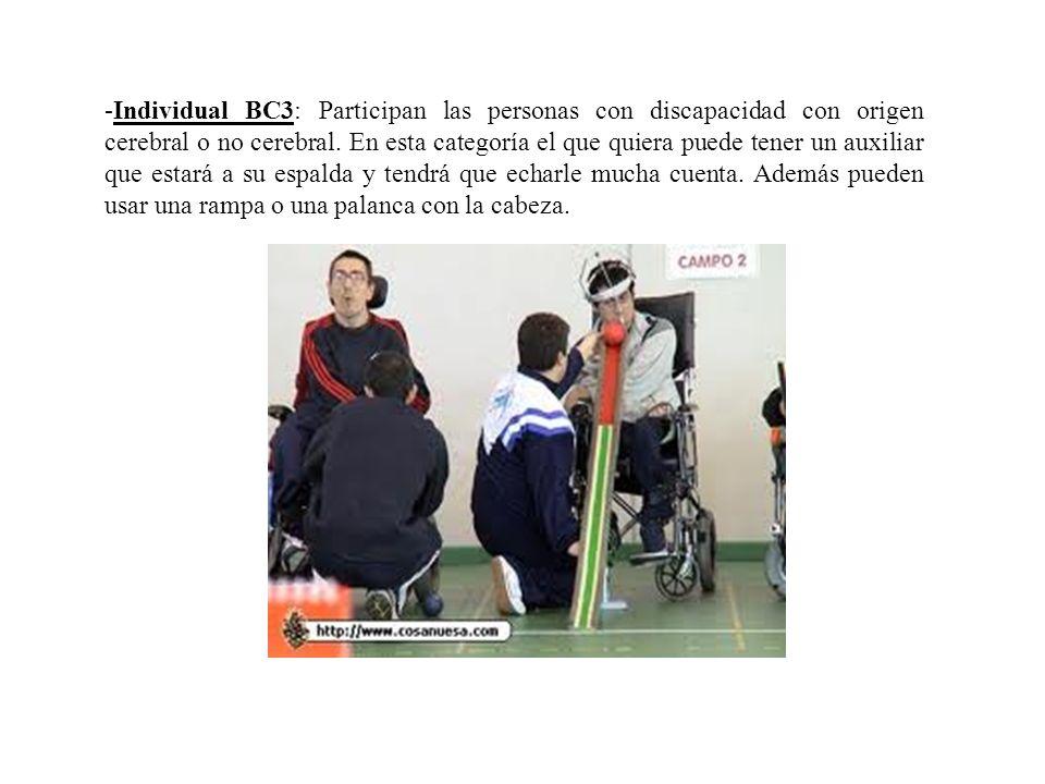 -Individual BC3: Participan las personas con discapacidad con origen cerebral o no cerebral. En esta categoría el que quiera puede tener un auxiliar q