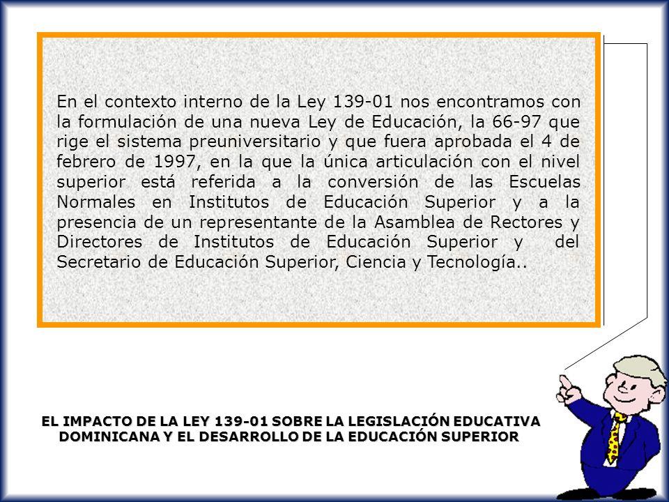 ESPAÑA - 2001 LEY ORGANICA DE UNIVERSIDADES (LOU) DEL 2001. DEROGA LA LEY ORGANICA de Ordenación General del Sistema Educativo DEL/1991, de 3 de octub