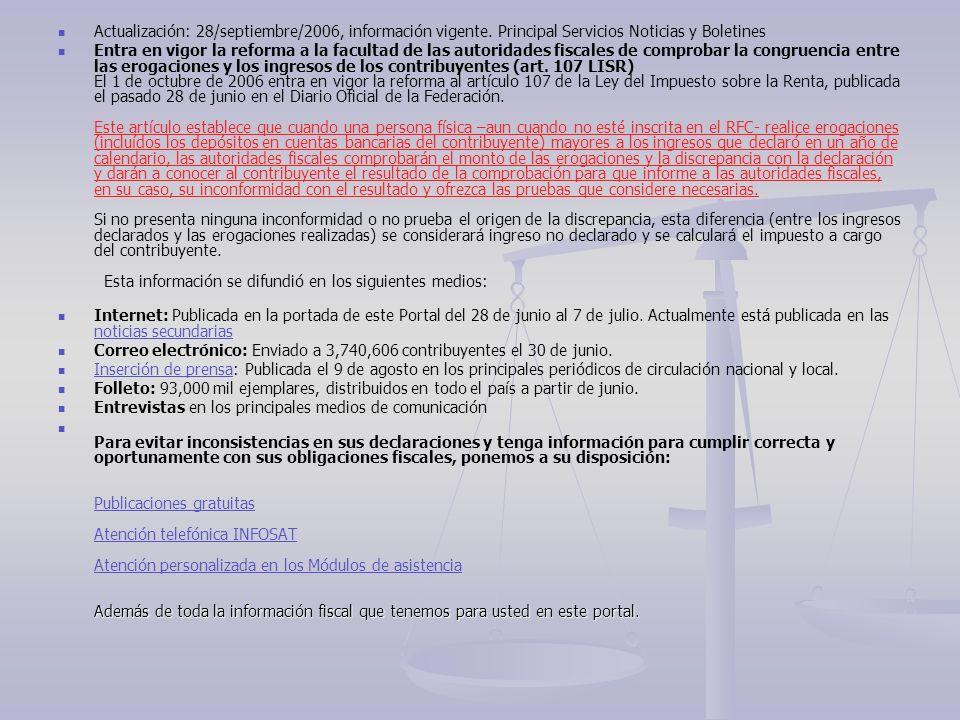 Actualización: 28/septiembre/2006, información vigente. Principal Servicios Noticias y Boletines Entra en vigor la reforma a la facultad de las autori