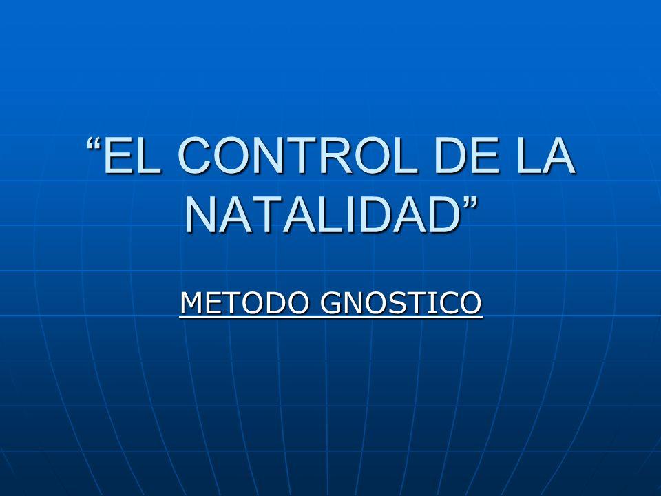 EL CONTROL DE LA NATALIDAD METODO GNOSTICO