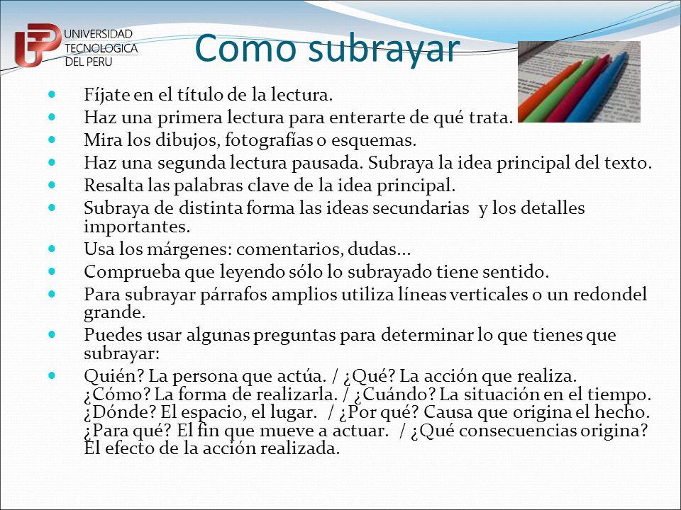 Tipos de subrayado El subrayado es personal, pero pueden destacarse los siguientes tipos: Lineal Una línea para la idea principal.