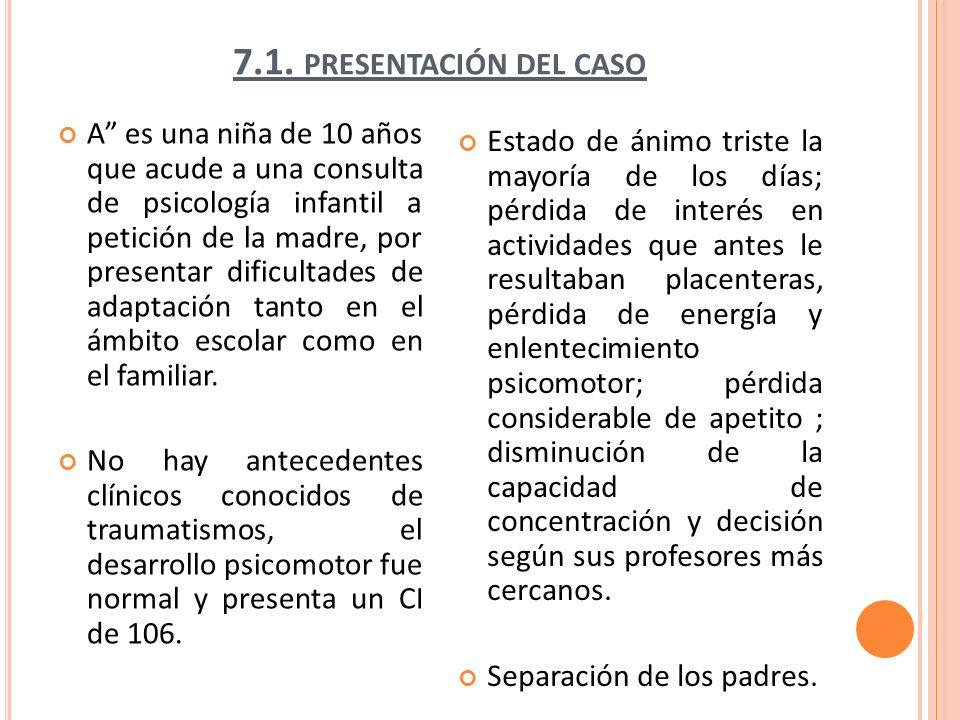 7.1.PRESENTACIÓN DEL CASO.