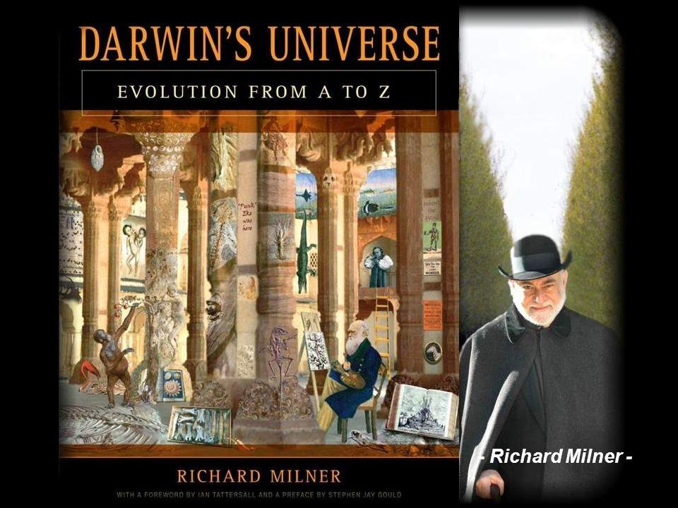 No me puedo resistir a repetir la narración que Richard Milner, un ferviente darwinista, nos hace de la gestación de la base teórica actual de la Biol