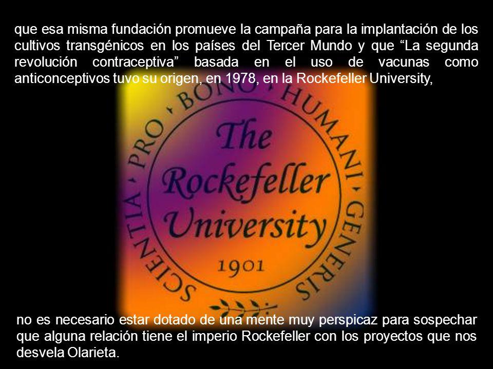 que la paternidad de la ingeniería genética pertenece a Rollin D. Hotchkiss de la Rockefeller University, que la ambiental y socialmente desastrosa Re