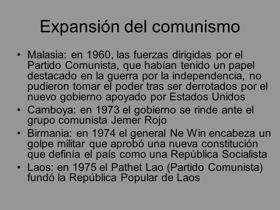 Expansión del comunismo Malasia: en 1960, las fuerzas dirigidas por el Partido Comunista, que habían tenido un papel destacado en la guerra por la ind
