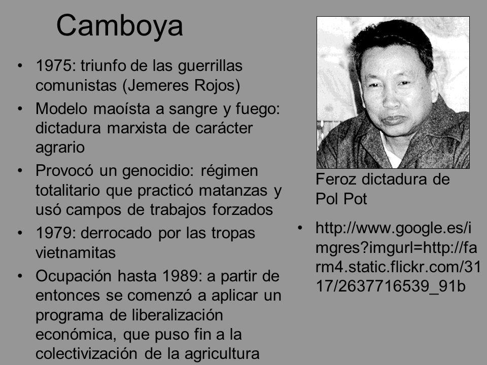 Camboya 1975: triunfo de las guerrillas comunistas (Jemeres Rojos) Modelo maoísta a sangre y fuego: dictadura marxista de carácter agrario Provocó un