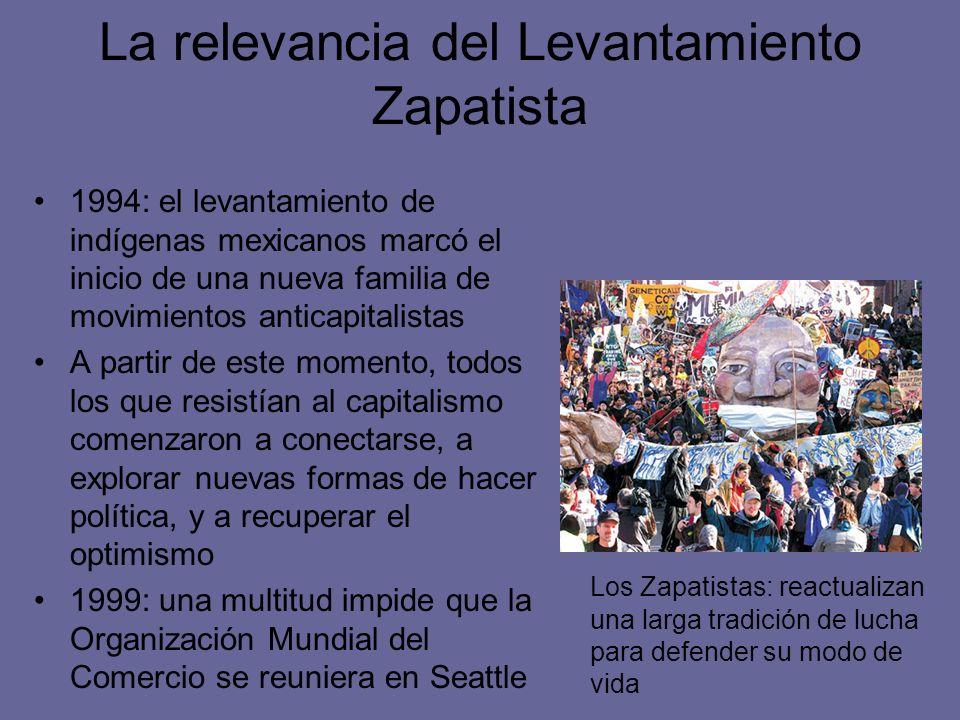 La relevancia del Levantamiento Zapatista 1994: el levantamiento de indígenas mexicanos marcó el inicio de una nueva familia de movimientos anticapita