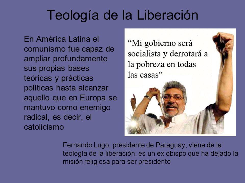 Teología de la Liberación En América Latina el comunismo fue capaz de ampliar profundamente sus propias bases teóricas y prácticas políticas hasta alc