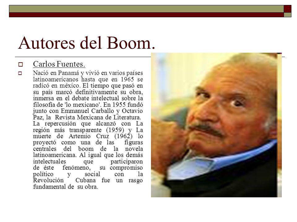 Autores del Boom. Carlos Fuentes. El tiempo que pasó en su país marcó definitivamente su obra, inmersa en el debate intelectual sobre la filosofía de