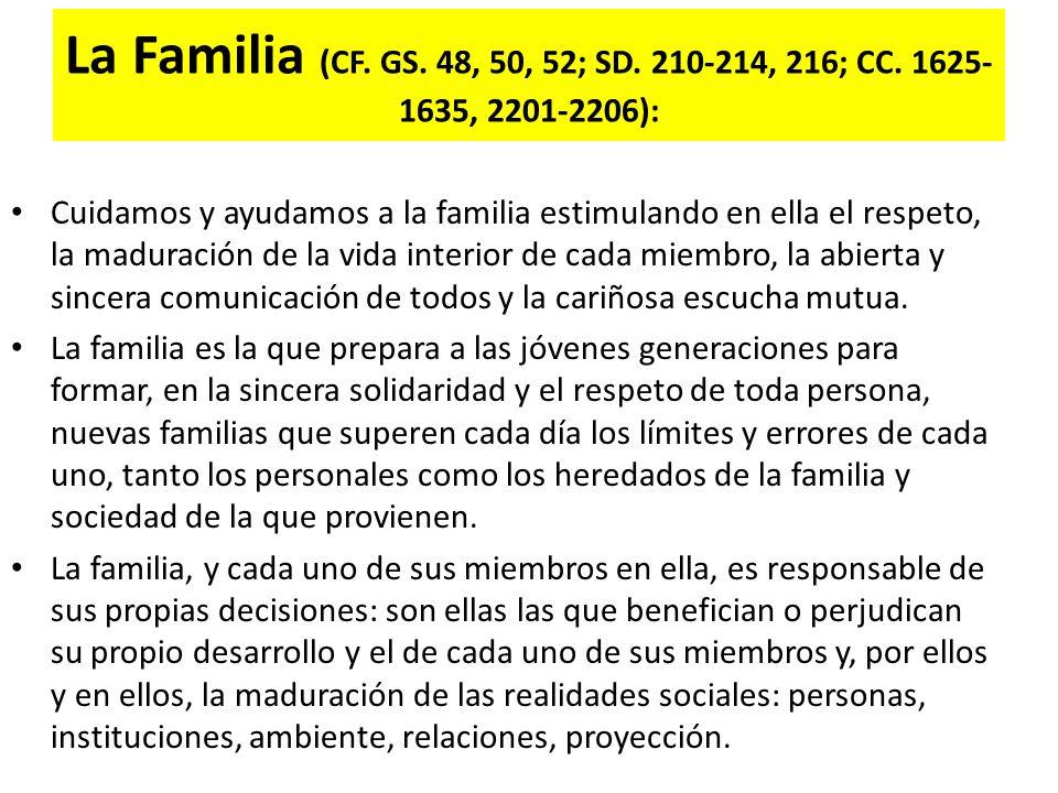 La Familia (CF.GS. 48, 50, 52; SD. 210-214, 216; CC.