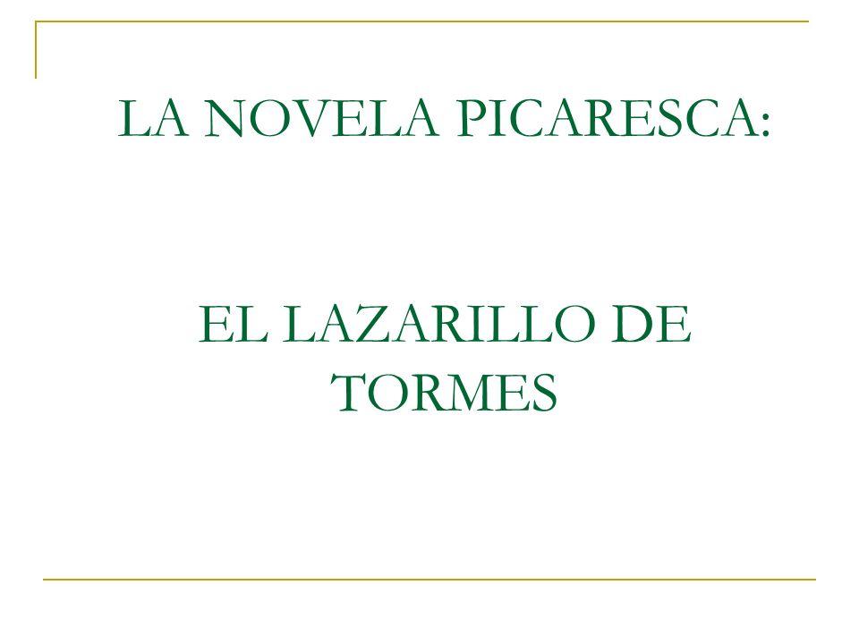 NOVELA PICARESCA (I) Nace a partir del Lazarillo.Rasgos comunes: Se narra como una autobiografía.