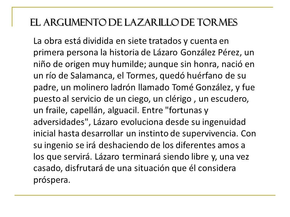 Lazarillo de Tormes LOS PERSONAJES Lázaro: protagonista.