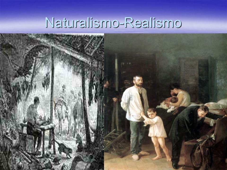 Naturalismo-Realismo
