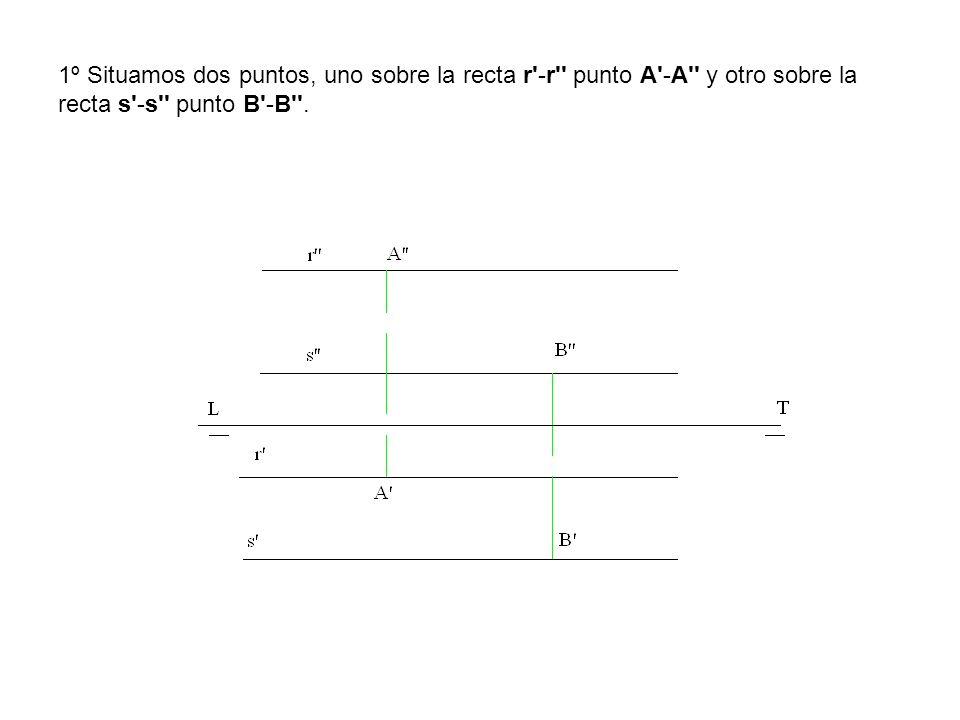 1º Situamos dos puntos, uno sobre la recta r'-r'' punto A'-A'' y otro sobre la recta s'-s'' punto B'-B''.