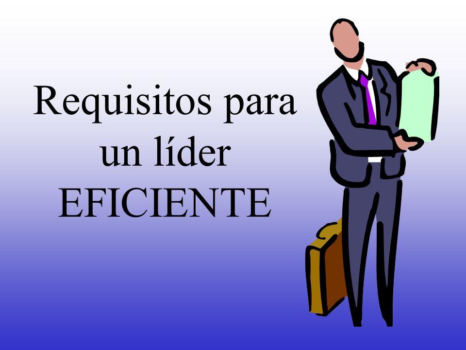 Requisitos para un líder EFICIENTE