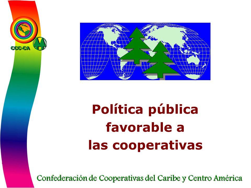 Confederación de Cooperativas del Caribe y Centro América Política pública favorable a las cooperativas