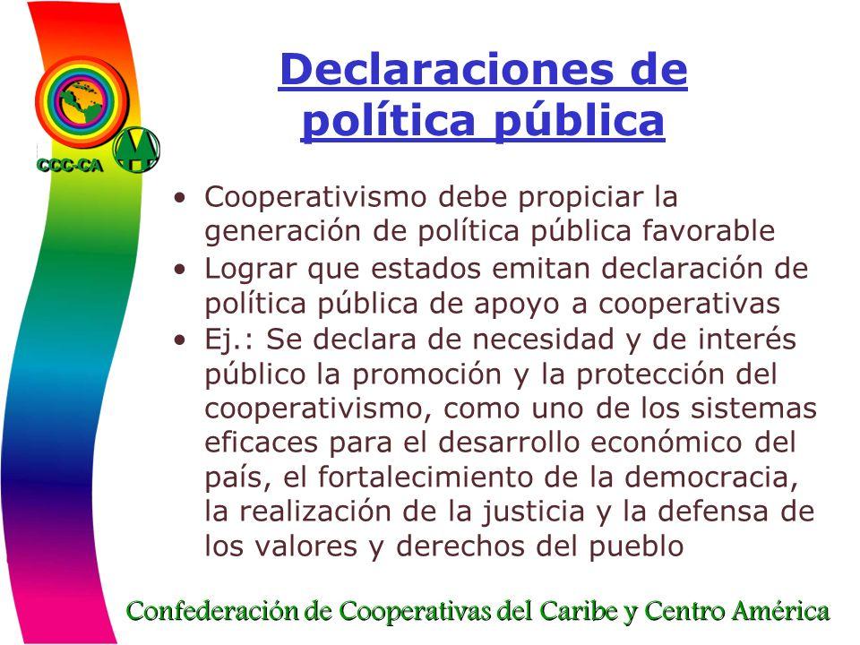 Confederación de Cooperativas del Caribe y Centro América Declaraciones de política pública Cooperativismo debe propiciar la generación de política pú