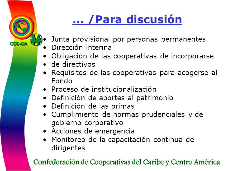 Confederación de Cooperativas del Caribe y Centro América … /Para discusión Junta provisional por personas permanentes Dirección interina Obligación d