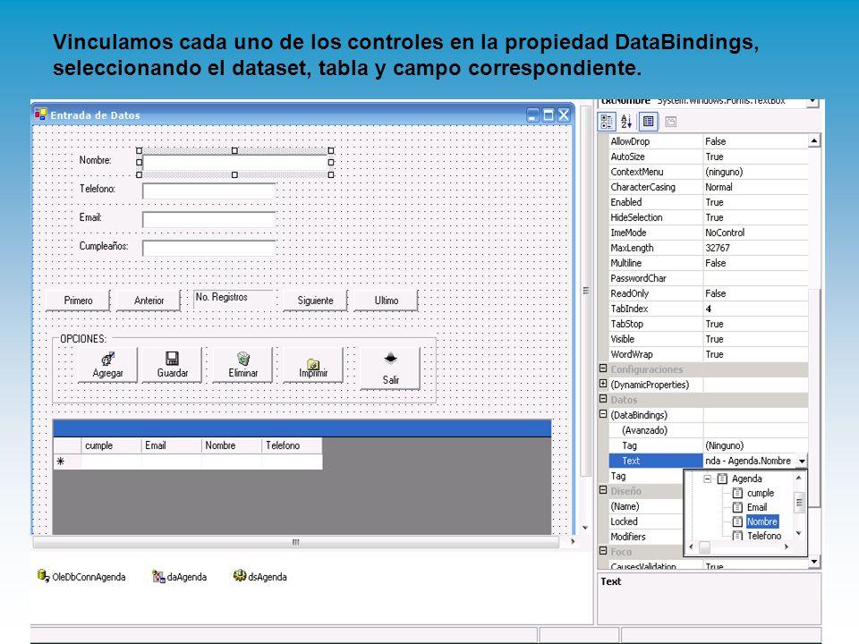 Vinculamos cada uno de los controles en la propiedad DataBindings, seleccionando el dataset, tabla y campo correspondiente.