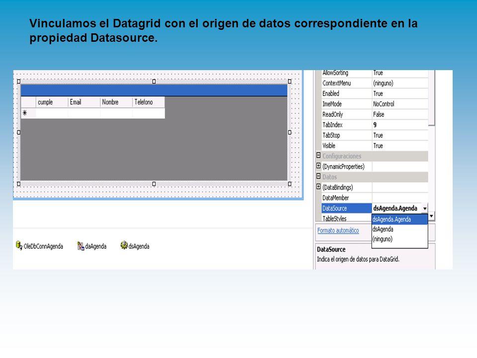 Vinculamos el Datagrid con el origen de datos correspondiente en la propiedad Datasource.
