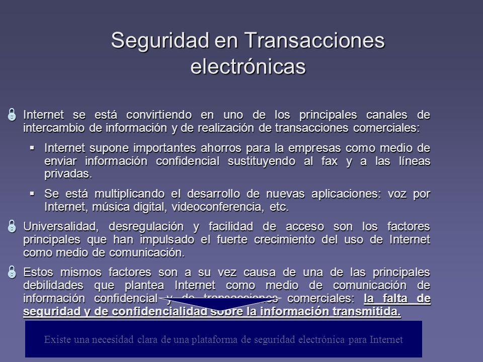 Internet se está convirtiendo en uno de los principales canales de intercambio de información y de realización de transacciones comerciales: Internet