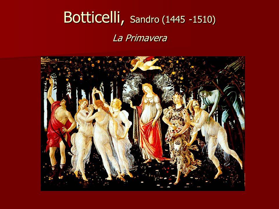 Botticelli, Sandro (1445 -1510) La Primavera