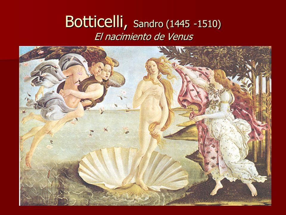 Botticelli, Sandro (1445 -1510) El nacimiento de Venus