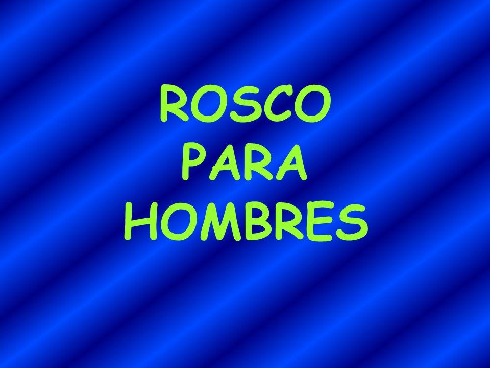 ROSCO PARA HOMBRES