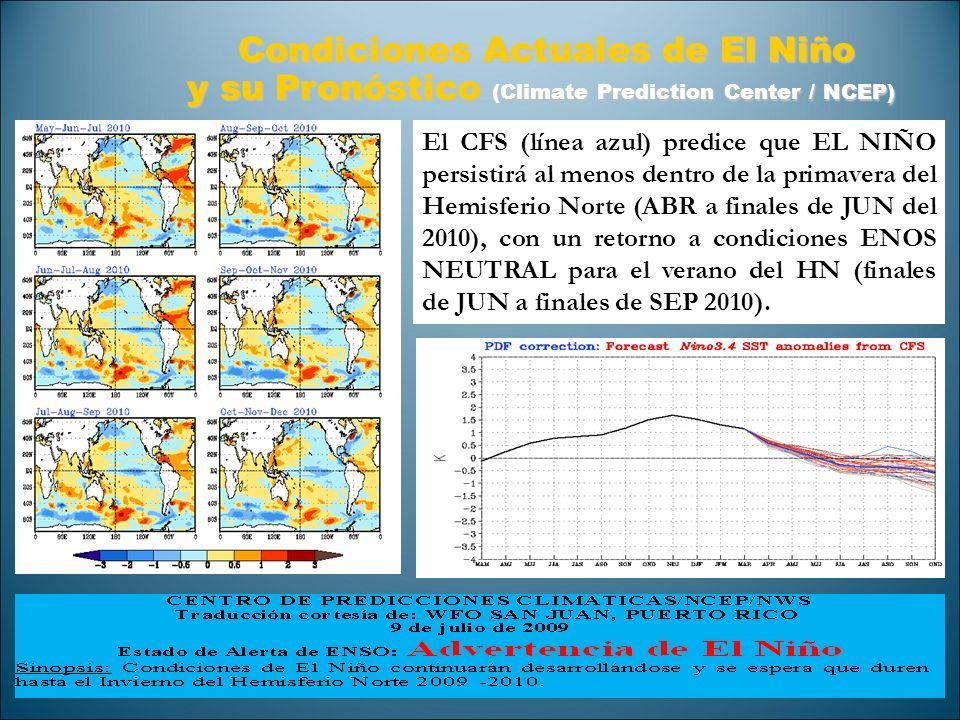 El CFS (línea azul) predice que EL NIÑO persistirá al menos dentro de la primavera del Hemisferio Norte (ABR a finales de JUN del 2010), con un retorn